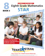 Texas STAAR 8th Grade Math Student Workbook 3 w/Answers